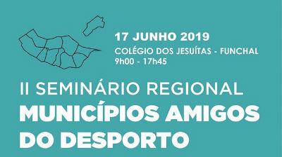 Municípios Amigos do Desporto: II seminário regional